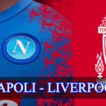 SSC Napoli VS Liverpool FC